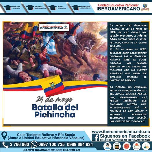 Celebramos con Patrotismo y algarabía la  #BatallaDePichincha, recordando a …